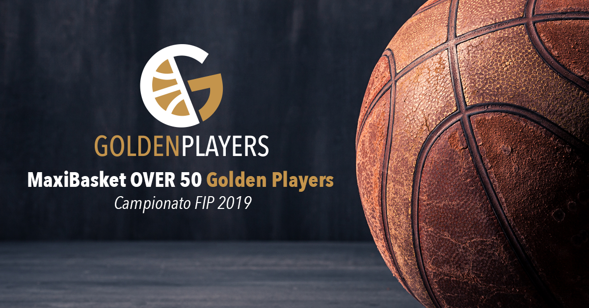 MaxiBasket Over 50 Golden Players - Campionato FIP 2019